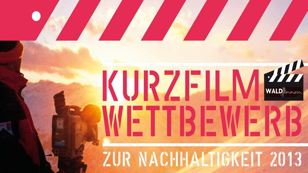 WALDflimmern Kurzfilmwettbewerb zur Nachhaltigkeit 2013