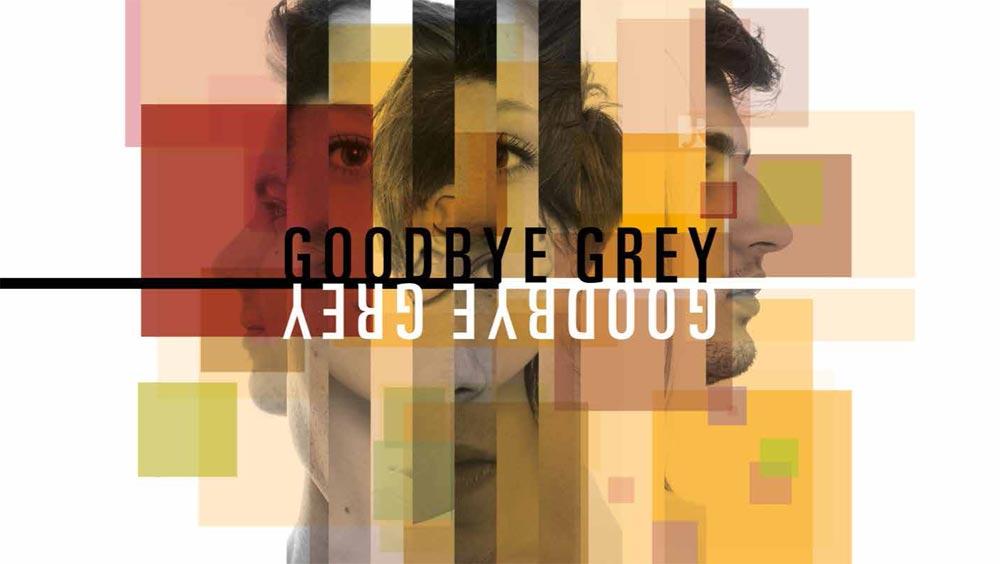 Goodbye-Grey-©-Goodbye-Grey-(1)