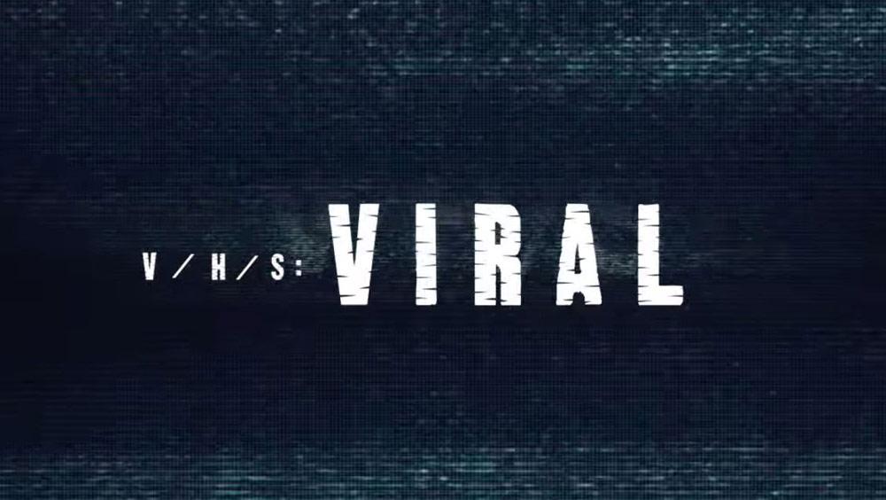 Trailer: V/H/S Viral (VHS-3)