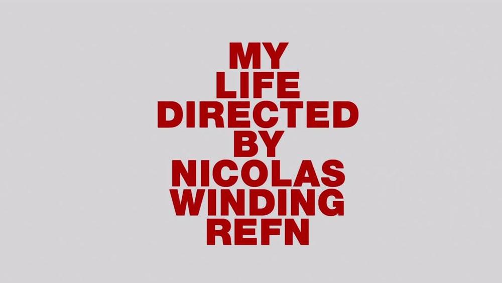 Trailer: My Life Directed by Nicolas Winding Refn