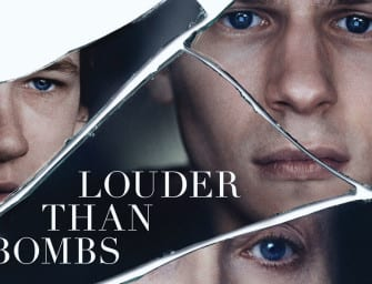 Trailer: Louder Than Bombs