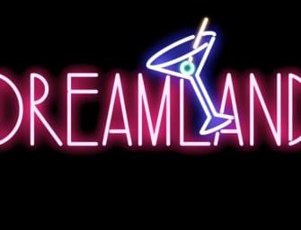 Trailer: Dreamland