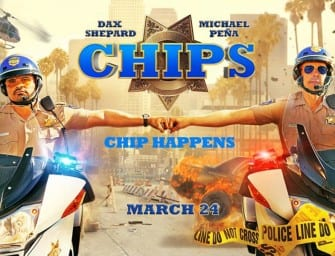 Trailer: CHIPS