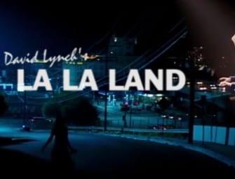 Clip des Tages: La La Land (von David Lynch)