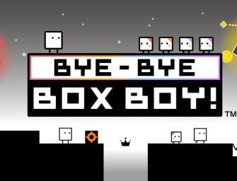 Bye-Bye Box Boy!