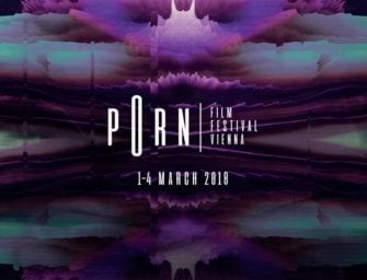 Vorschau auf das Porn Film Festival Vienna