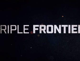 Trailer: Triple Frontier