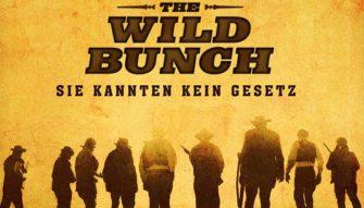 The Wild Bunch – Sie kannten kein Gesetz