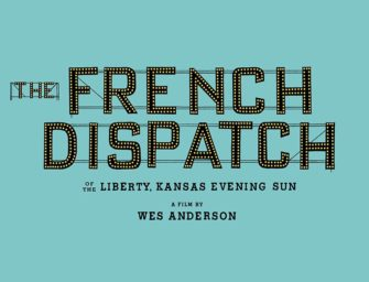 Trailer: The French Dispatch