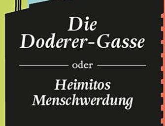 Die Doderer-Gasse oder Heimitos Menschwerdung