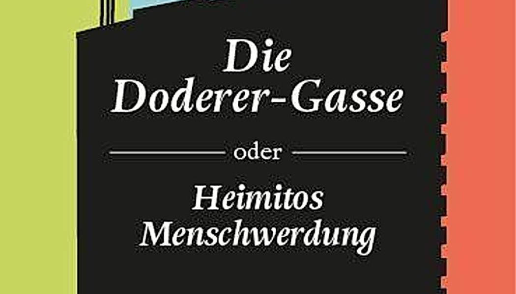 Die Doderergasse oder Heimitos Menschwerdung (c) 2020 Nadja Bucher, Milena Verlag(1)
