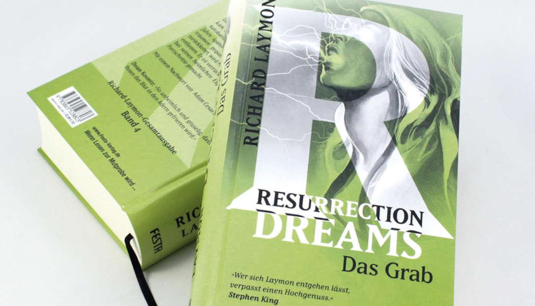 Resurrection Dreams-Das Grab (c) 1988, 2020 Richard Laymon, Festa Verlag