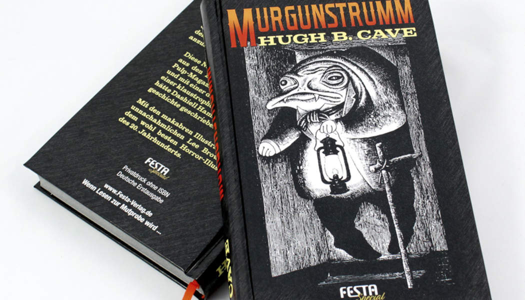 Murgunstrumm (c) 1977, 2021 Hugh B. Cave, Festa Verlag(2)