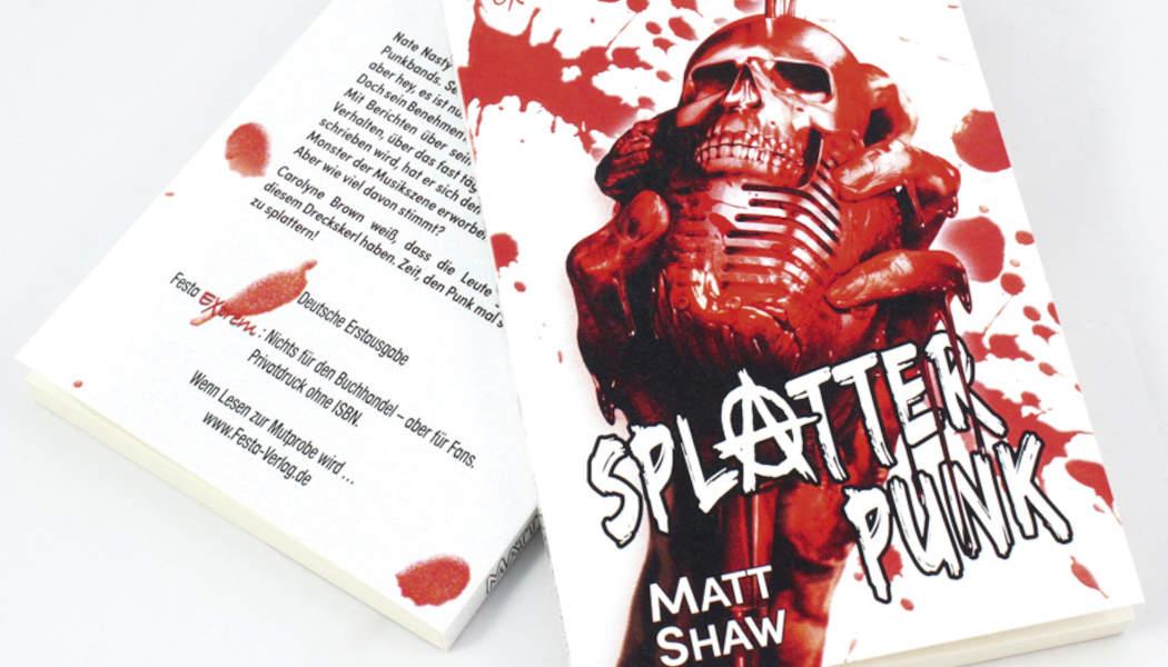 Splatter Punk (c) 2021 Matt Shaw, Festa Verlag(1)