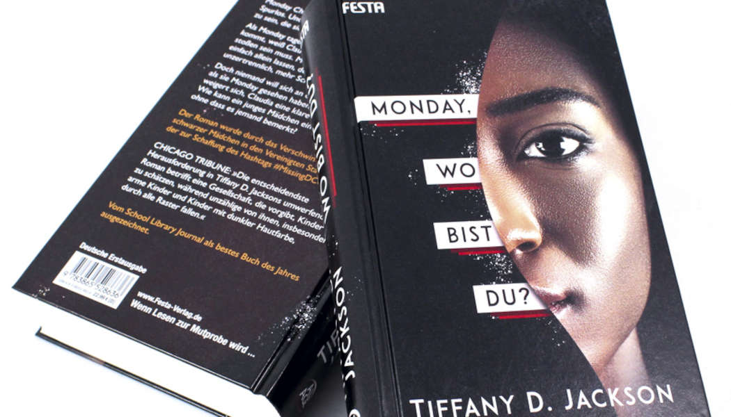 Monday, wo bist du (c) 2021 Tiffany D. Jackson, Festa Verlag(1)