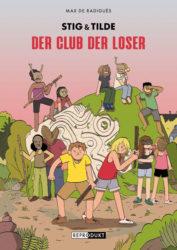 Stig & Tilde: Der Club der Loser