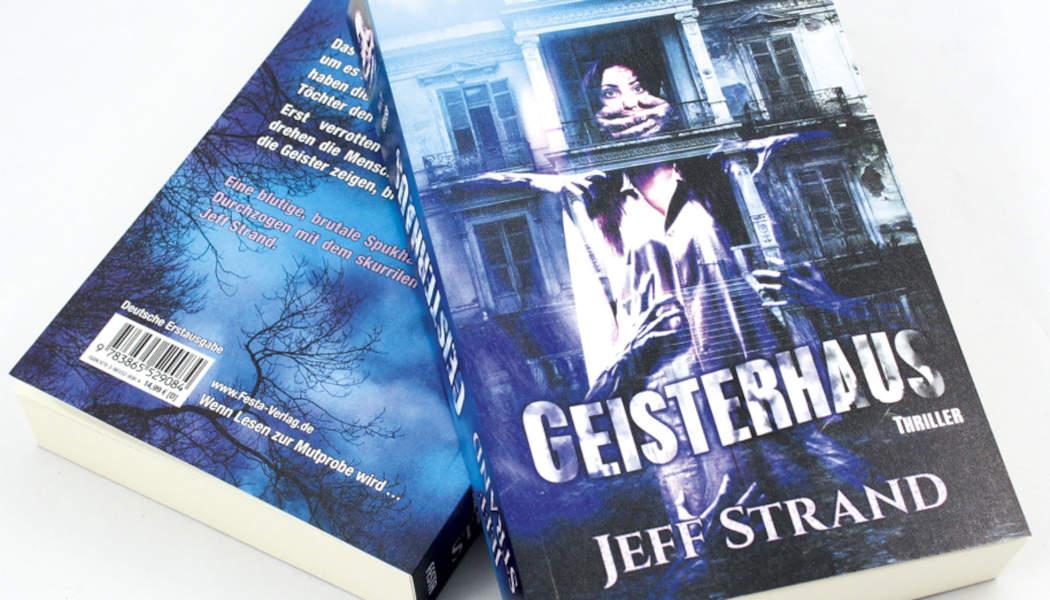 Geisterhaus (c) 2021 Jeff Strand, Festa Verlag(2)